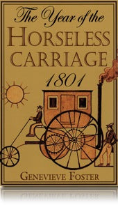 The Year of the Horseless Carriage 1801 by Genevieve Foster