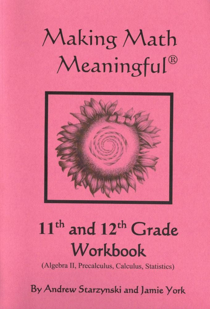 Making Math Meaningful: 11th & 12th Grade Workbook