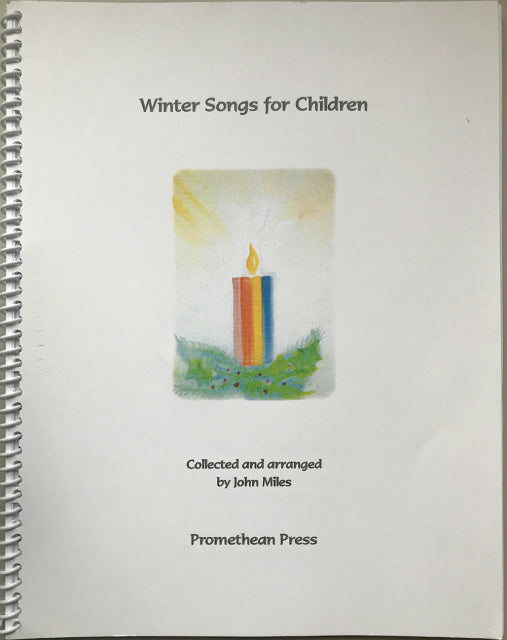 Winter Songs for Children, collected and arranged by John Miles