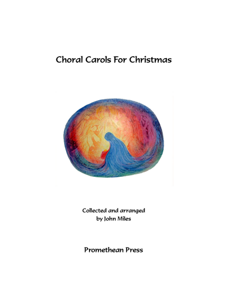 Choral Carols for Christmas John Miles