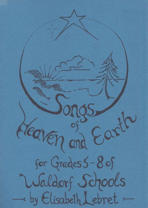 Songs of Heaven and Earth by Elisabeth Lebret