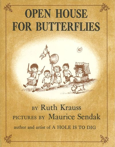 Open House for Butterflies by Ruth Krauss Illustrated by Maurice Sendak