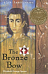 The Bronze Bow, by Elizabeth George Speare