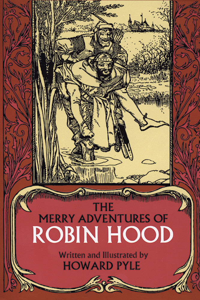 The Merry Adventures of Robin Hood by Howar Pyle