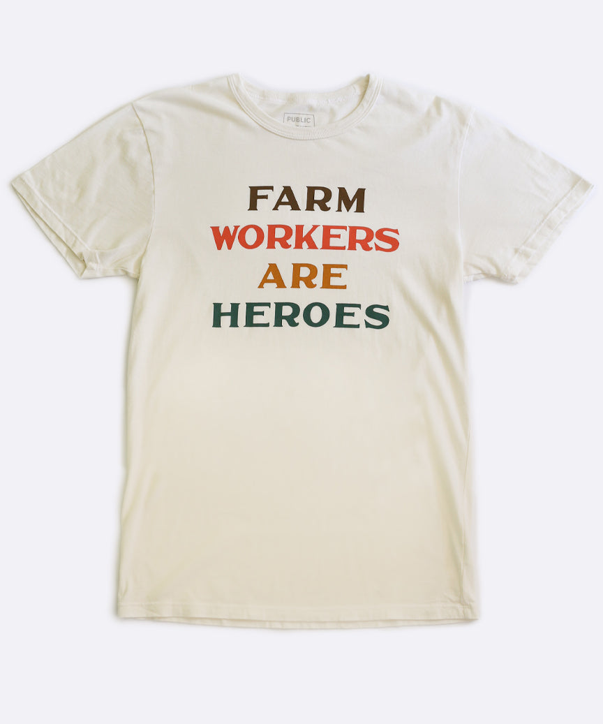 Farm Workers are Heroes T-Shirt