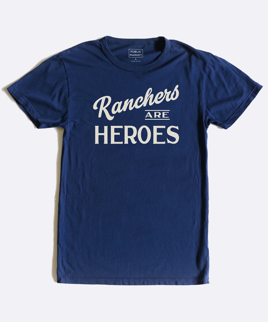 Ranchers are Heroes T-Shirt