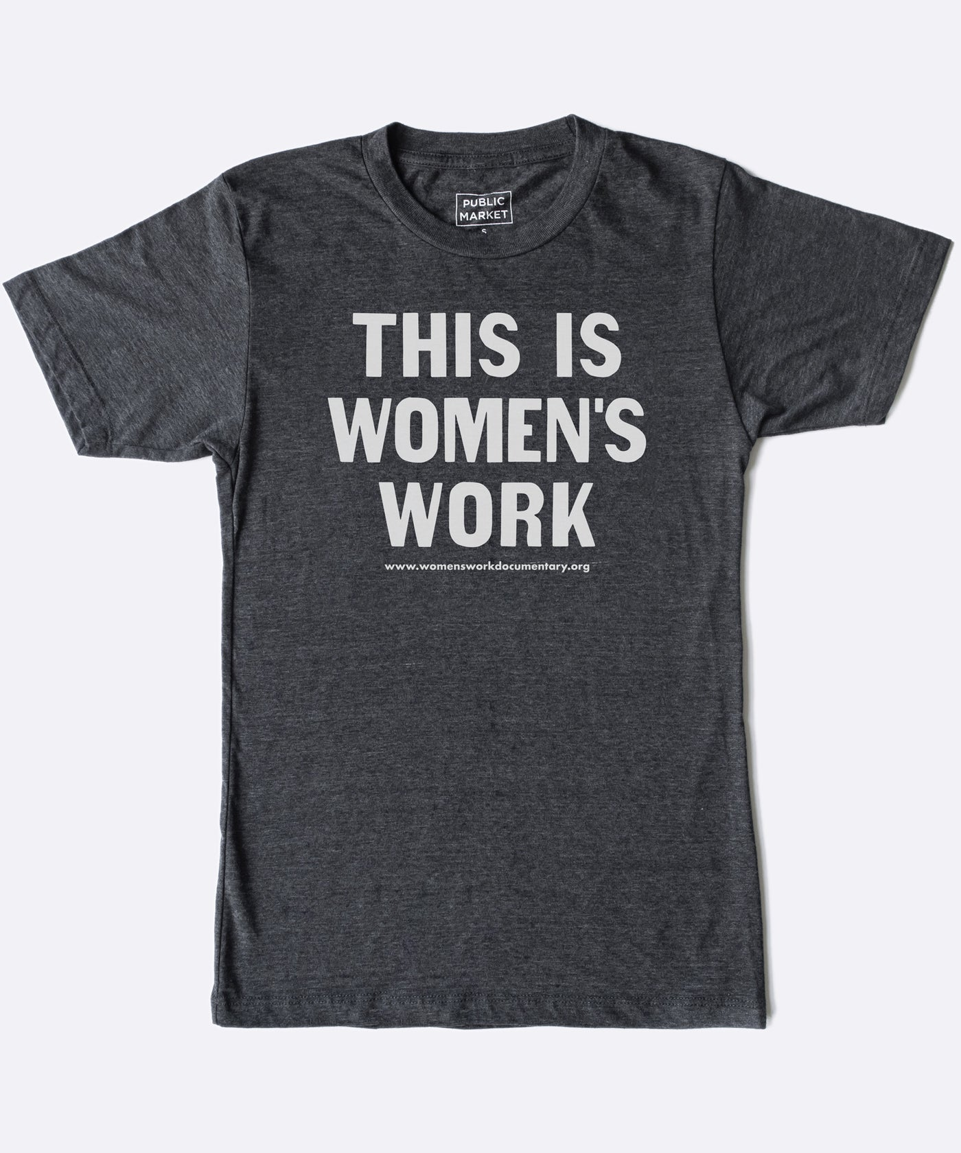 This Is Women's Work T-Shirt