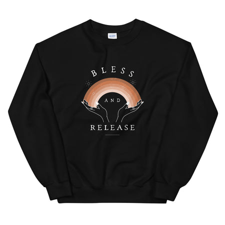 Bless and Release Black Unisex Sweatshirt