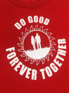 Forever Together Tee - Do Good