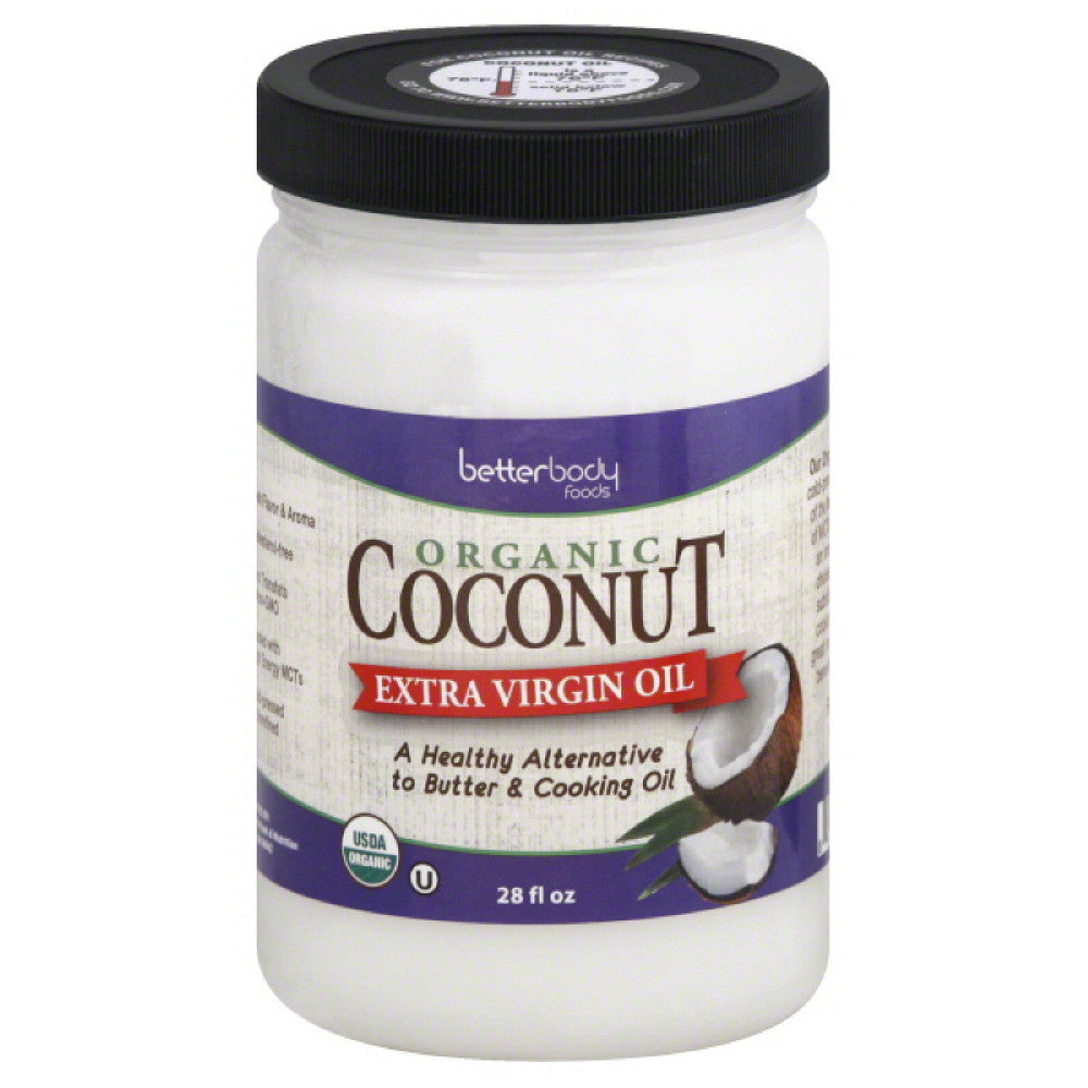 BetterBody Foods Organic Extra Virgin Oil Coconut, 28 Oz (Pack of 6)