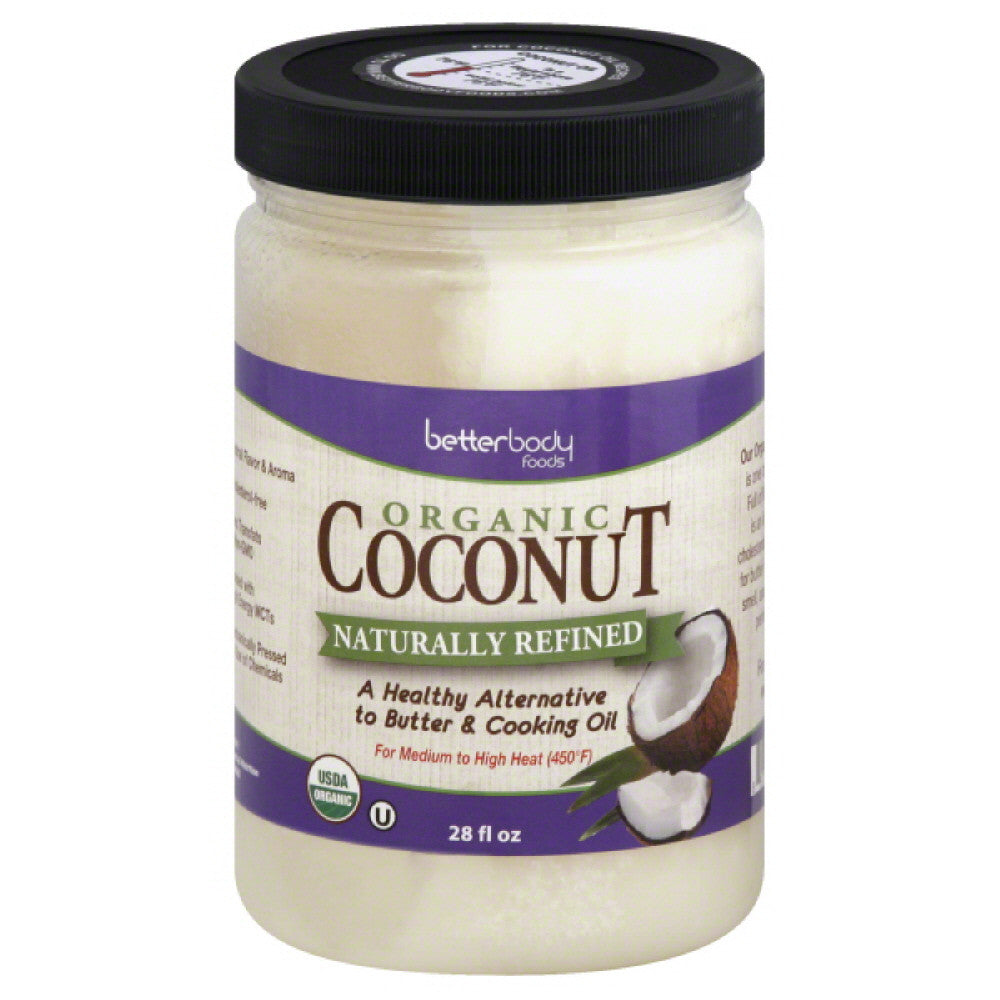 BetterBody Foods Organic Naturally Refined Coconut, 28 Oz (Pack of 6)