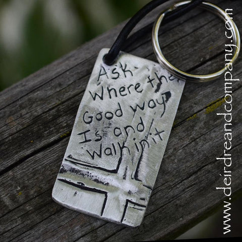 Jeremiah 6:16 Key Chain