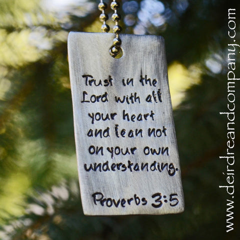 Proverbs 3:5 Dog Tag in Pewter