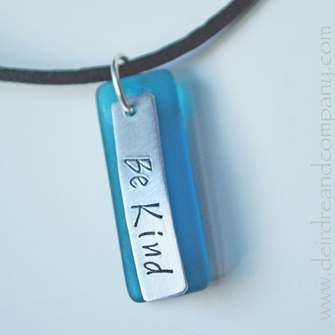 "Be Kind Necklace with ""Sea"" Glass"
