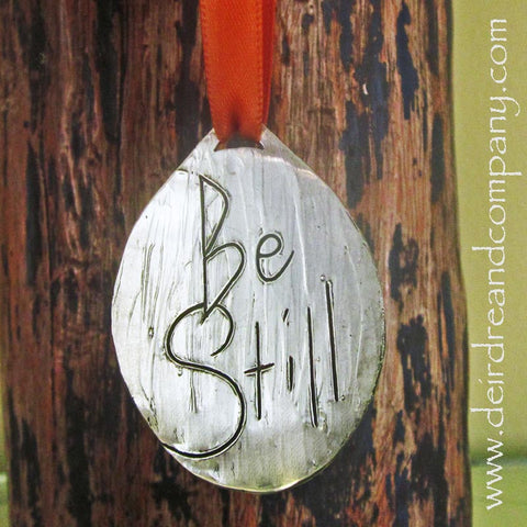 Be Still Pewter Ornament