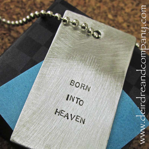 Born into Heaven Pewter Dog Tag