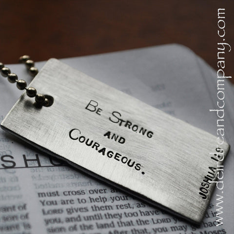 Be Strong and Courageous Joshua 1:9 Dog Tag in Pewter