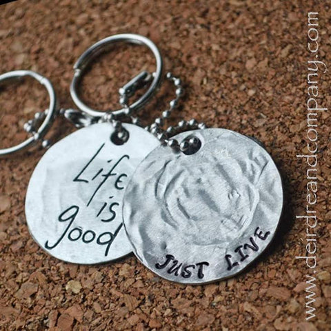 Just Live/Life is Good Key Chain