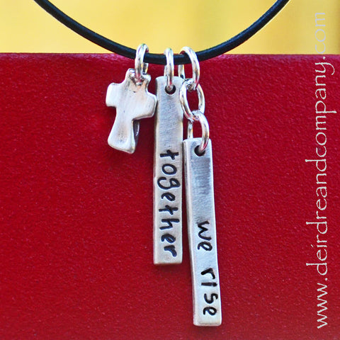 Together We Rise Necklace with Cross