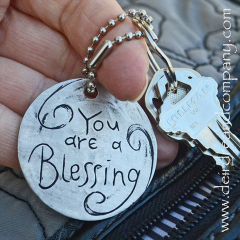 You are a Blessing Key Chain