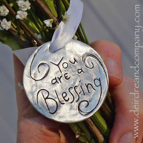 You Are a Blessing Ornament in Pewter