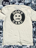 DON'T CARE BE HAPPY WHITE TEE