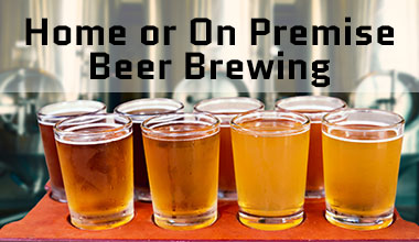 Home or On Premise Beer Brewing