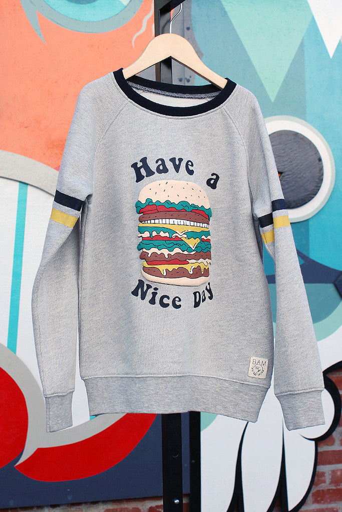 Have a Nice Day Sweatshirt - Bam Kids