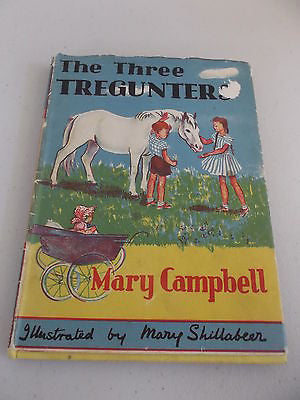 The Three Tregunters by Mary Campbell, HC DJ, Mary Shillabeer Illustrations