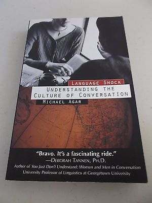 Language Shock by Michael Agar, 1st Ed, Large Paperback, Culture of Conversation