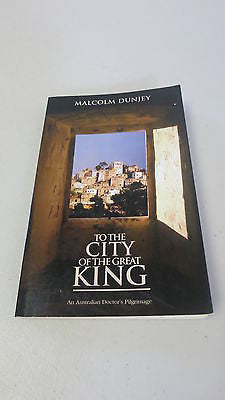 To the City of the Great King by Malcolm Dunjey, Medical Missionary Work, Daru