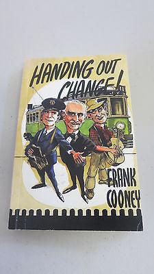 Handing Out Change by Frank Cooney, SIGNED, Melbourne Trams, Tramways Union