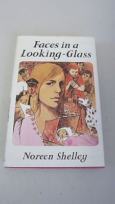 Faces in a Looking-Glass by Noreen Shelley, 1st Ed, HC DJ