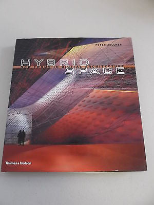 Hybrid Space by Peter Zellner, 1st Ed, Large HC DJ, Digital Architecture Forms