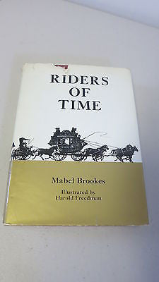 Riders of Time by Mabel Brookes, SIGNED, HC DJ, 1st Ed, Harold Freedman