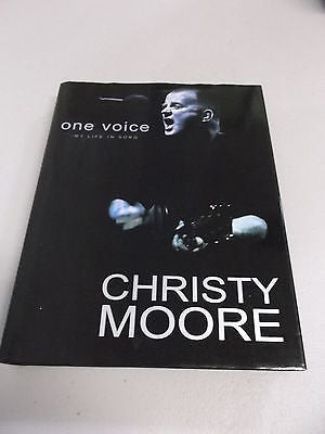 One Voice: My Life in Song by Christy Moore, 1st Ed, HC DJ