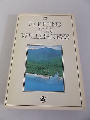 Fighting for Wilderness, Australian Conservation Foundation, J Mosley & Messer
