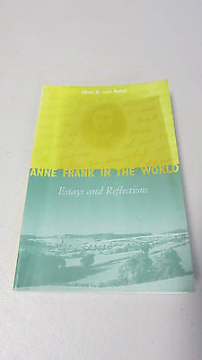 Anne Frank in the World, Ed. by Carol Rittner, Essays and Reflections