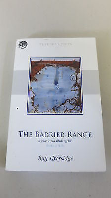 The Barrier Range by Ray Liversidge, A Journey to Broken Hill, Burke and Wills