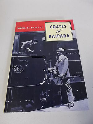 Coates of Kaipara by Michael Bassett, SIGNED, 1st Ed, Gordon, New Zealand PM
