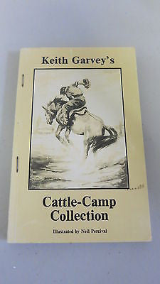 Cattle-Camp Collection by Keith Garvey, 1st Ed, Neil Percival