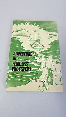Adventure in Flinders' Footsteps by John W Pescott, 1st Ed, Matthew, Corio Bay