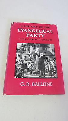 A History of the Evangelical Party by G R Balleine, 1951, in Church of England