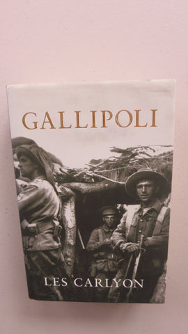 Gallipoli by Les Carlyon, HC DJ, 2001, 4th Printing
