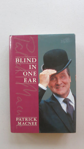 Blind in One Ear by Patrick Macnee, 1st Ed, HC DJ, The Avengers, Marie Cameron, Steed