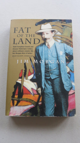 Fat of the Land by Jim Morgan, SIGNED, 1st Ed