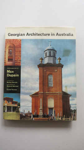 Georgian Architecture in Australia by Max Dupain, 1st Ed, HC DJ, Morton Herman
