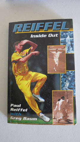 Inside Out by Paul Reiffel, SIGNED, Greg Baum, Test Cricket Australia, Umpiring