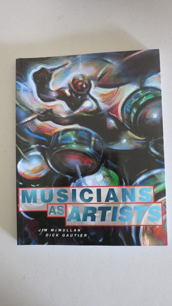 Musicians as Artists by Jim McMullan, David Bowie, Iggy Pop, Roger Waters