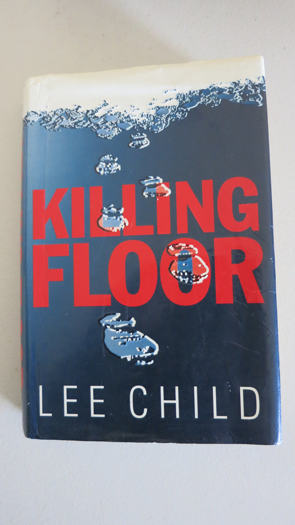 Killing Floor by Lee Child, 1st UK Ed, HC DJ, Jack Reacher 1